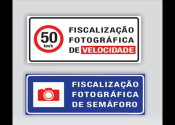 PLACAS DE FISCALIZAÇÃO ELETRÔNICA E FOTOGRÁFICA